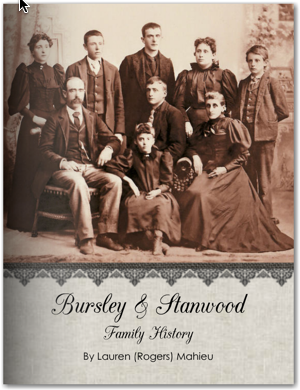 The Bursley & Stanwood Family History